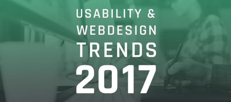 Die wichtigsten Usability & Webdesign Trends 2017